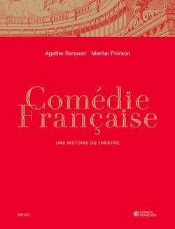 Comédie française - Une histoire du théâtre
