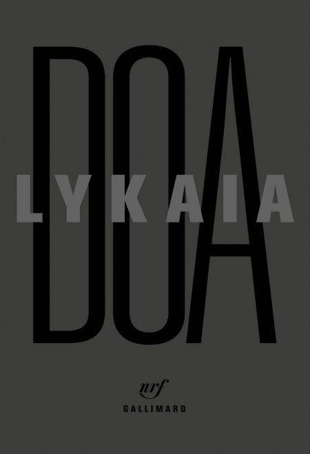 Lykaia, DOA