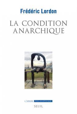 La Condition anarchique