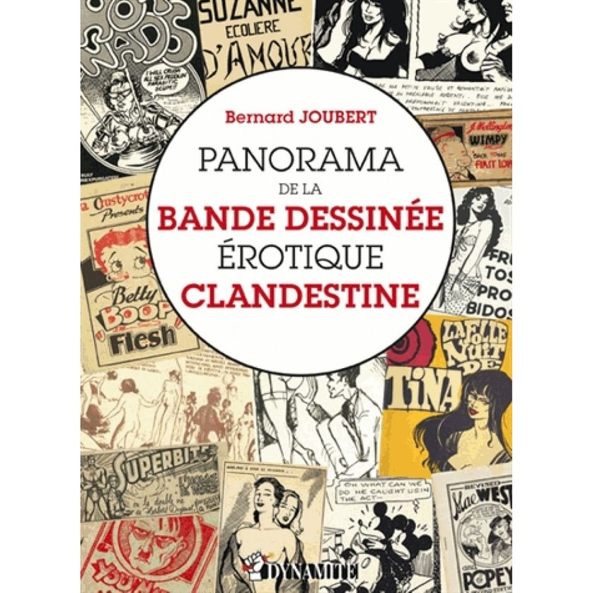 Panorama de la bande dessinée érotique clandestine, Bernard Joubert