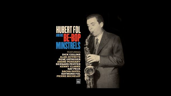 Hubert Fol And His Be-Bop Minstrels