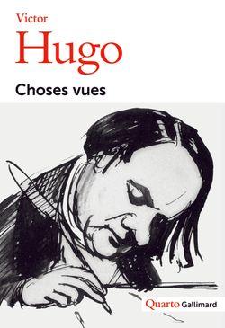 Victor Hugo. Choses vues