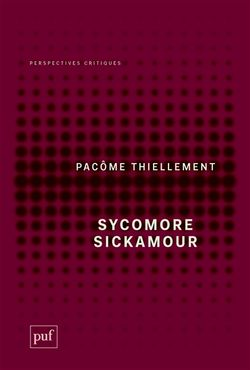 """Sycomore Sickamour"" (Pacôme Thiellement, 2018)"