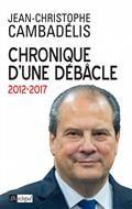 Chronique d'une débâcle : 2012-2017