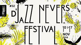 D'Jazz Nevers Festival 32e édition