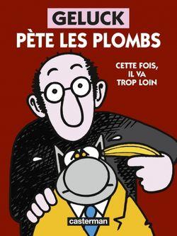 """Geluck pète les plombs Cette fois, il va trop loin "" (Philippe Geluck, 2018)"