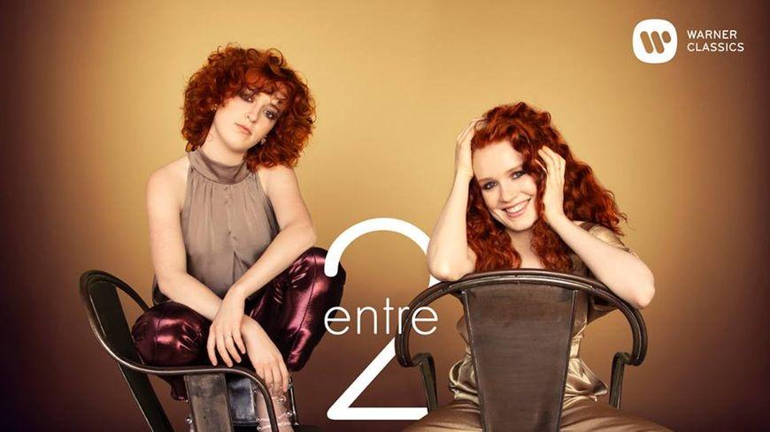 """Camille et Julie Berthollet, """"Entre 2"""""""