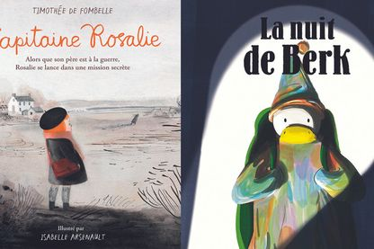 """Capitaine Rosalie"" & ""La nuit de Berk"""