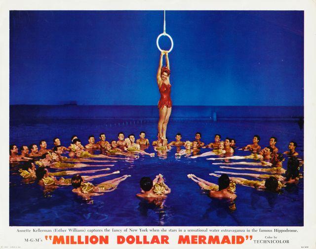 """Affiche du film  """"Million Dollar Mermaid"""", de Mervyn LeRoy en 1952, où Esther Williams joue le rôle d'Annette Kellerman, la toute première """"sirène"""" d'Hollywood et star des ballets aquatiques."""