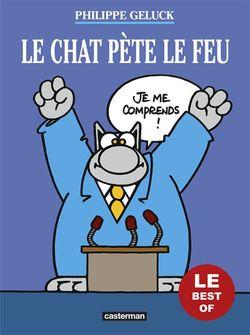 """"""" Le Chat pète le feu"""" (Philippe Geluck 2018)"""