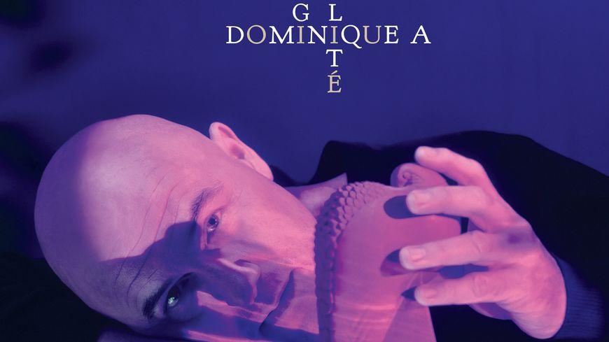"""Dominique A """"La Fragilité"""""""