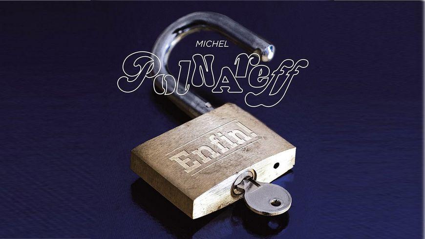 """Nouvel Album de Michel Polnareff """"Enfin!"""""""