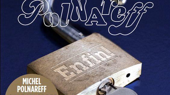 """""""Enfin"""" album de Michel Polnareff"""