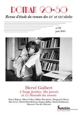 Revue Roman 20-50, n° 59 juin  2015 Hervé Guibert