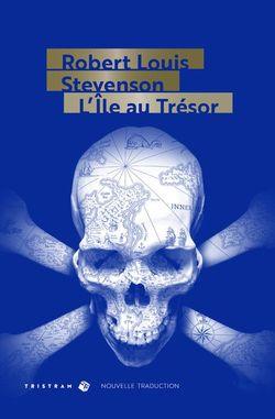 """""""L'île au trésor"""" de Robert L. Stevenson, traduction de Jean-Jacques Greif (2018)"""
