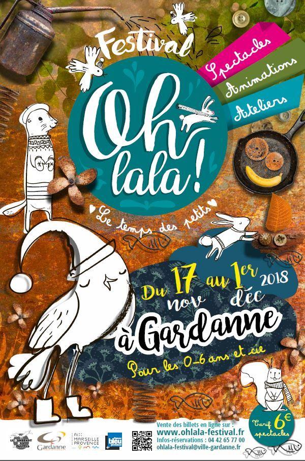 Festival Ohlala! Le temps des petits du 17 novembre au 1er décembre 2018 à Gardanne.