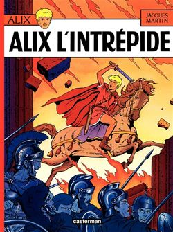 Volume 1, Alix l'intrépide. Jacques Martin