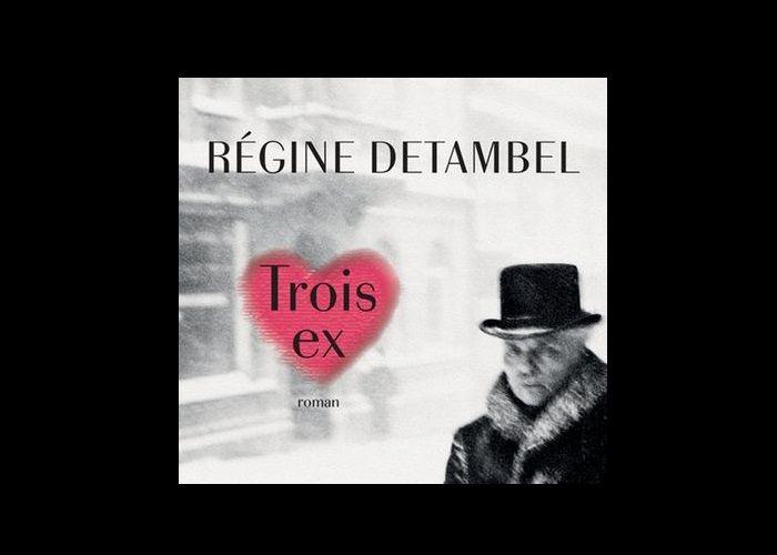 """Couverture du livre de Régine Detambel """"Trois Ex""""."""