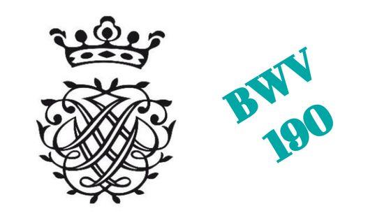 BWV 190 « Singet dem Herrn ein neues Lied »