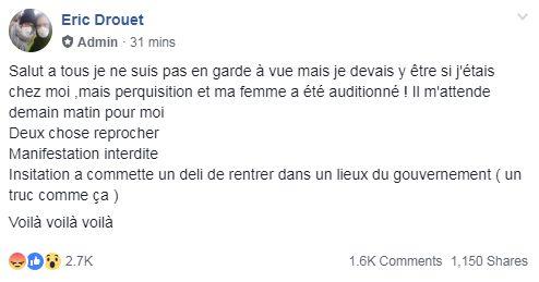 Dans un post Facebook, Eric Drouet explique que son domicile a été perquisitionné.