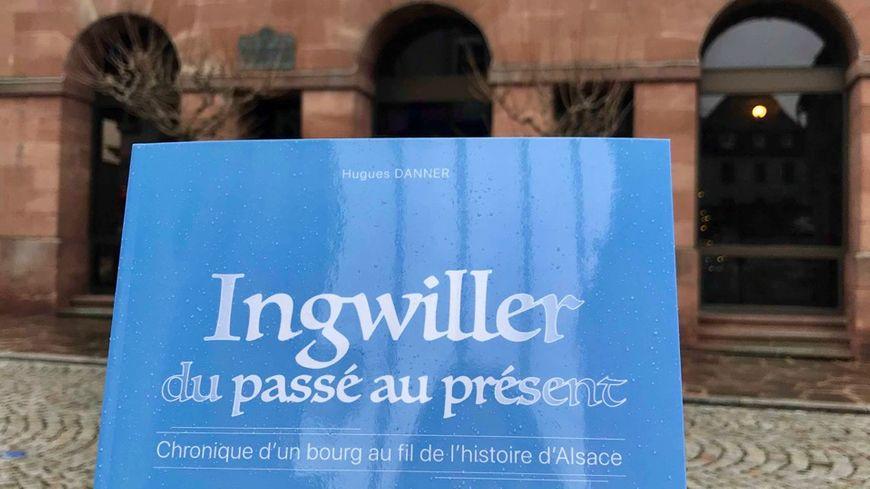 Ingwiller, le livre de Hugues Danner