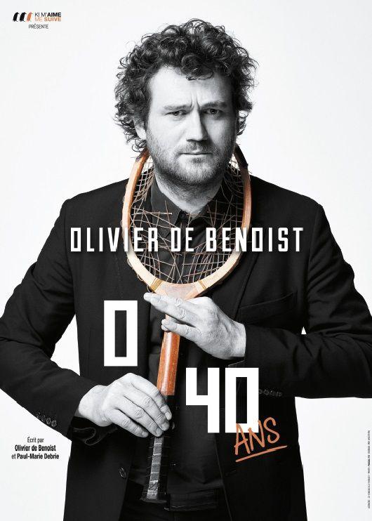 Olivier de Benoist - 0/40 ans