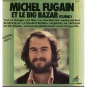 Pierre Delanoë  Michel Fugain et le Big Bazar