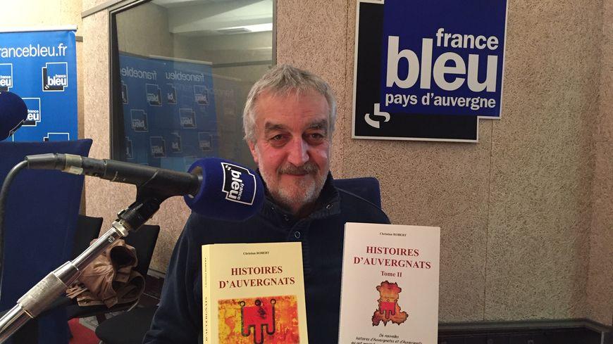 Christian Robert et ses 2 tomes des Histoires d'Auvergnats