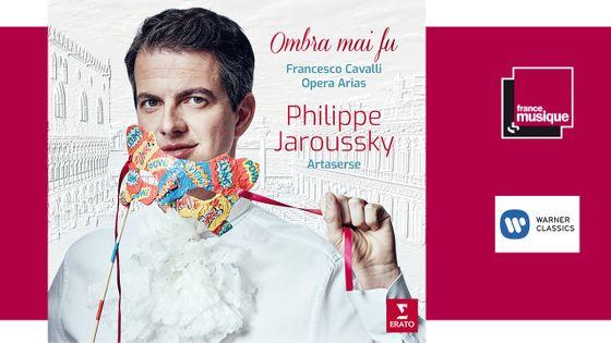 Philippe Jaroussky - Cavalli : Ombra Mai Fu - Opéra Arias