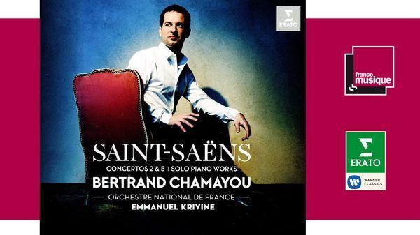 Bertrand Chamayou - Saint-Saëns : Concertos pour piano & oeuvres pour piano seul avec l'ONF, direction Emmanuel Krivine