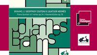 Sortie CD : Brahms - Quatuor Hermès & Geoffroy Couteau