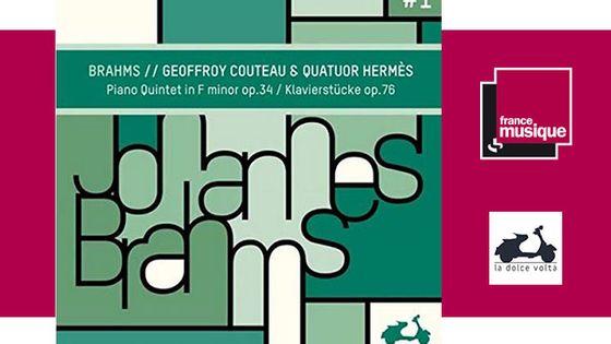 Brahms: Piano Quintet in F Minor, Op. 34 & Klavierstücke, Op. 76 Quatuor Hermès & Geoffroy Couteau