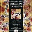 Impressions d'Espagne  / Christophe Beau & Jean-Marc Zvellenreuther