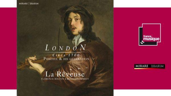 London Circa 1700, Ensemble La Rêveuse