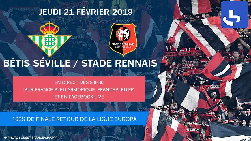 Le 16e de finale retour de Ligue Europa, Bétis Séville/Rennes, à vivre en direct sur France Bleu Armorique.