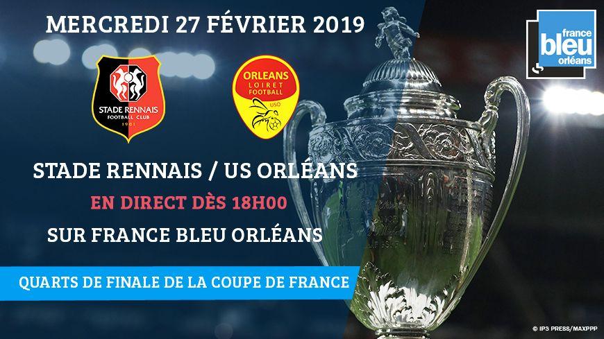 Suivez le match Rennes-Orléans pour les quarts de finale de la Coupe de France en direct à partir de 18h00 ce mercredi 27 février sur France Bleu Orélans