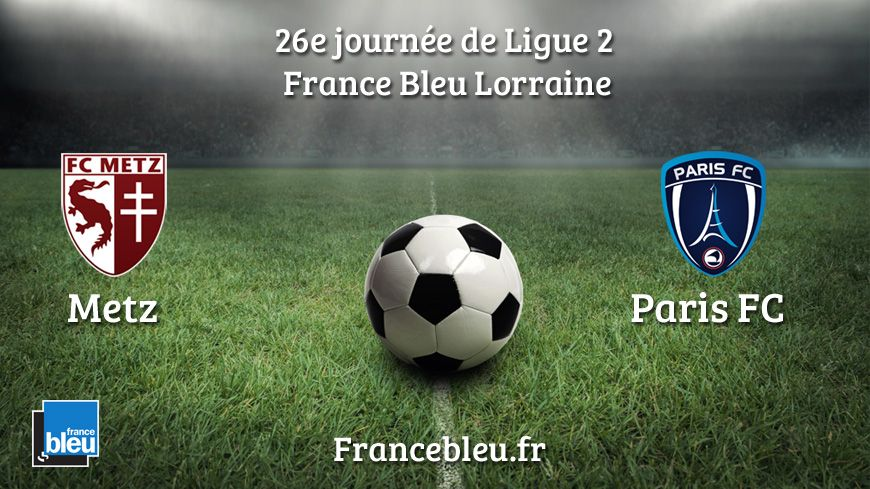 Suivez la rencontre FC Metz-Paris FC en direct.