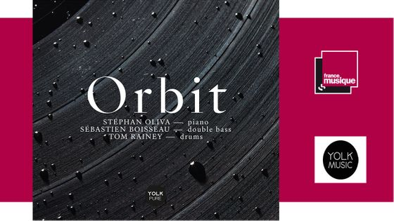 Orbit - Stéphan Oliva, Sébastien Boisseau, Tom Rainey