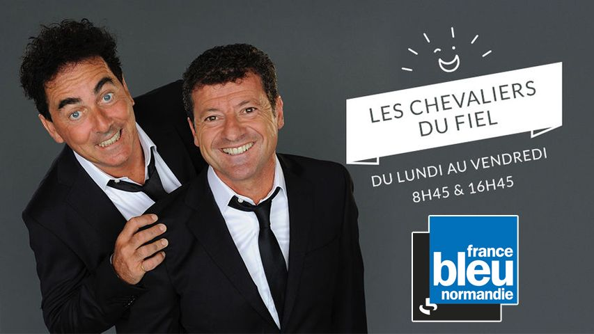 Les Chevaliers du Fiel sur France Bleu