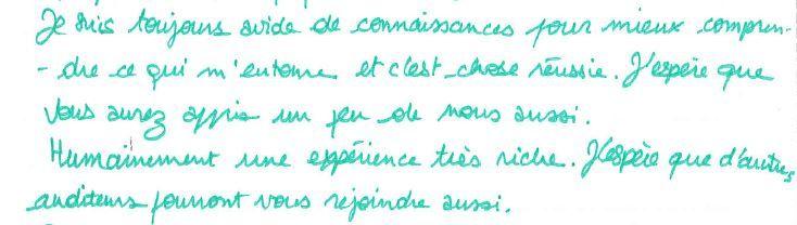 Extrait d'une lettre d'un des trois participants.