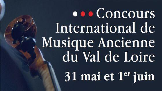 Concours International de Musique Ancienne du Val de Loire