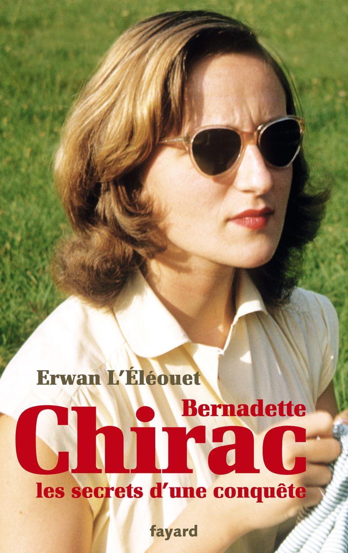 Cette nouvelle biographie de Bernadette Chirac doit paraître mercredi.
