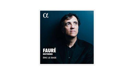 Fauré, Intégrale des nocturnes ALPHA 245412