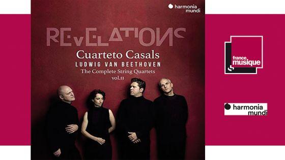 Beethoven Revelations - Cuarteto Casals Ludwig Van Beethoven