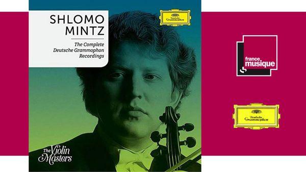 Sortie CD :  Shlomo Mintz: Complete Deutsche Grammophon Recording