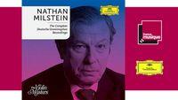 Sortie CD : Nathan Milstein (violoniste) the COMPLETE DEUTSCHE GRAMMOPHON RECORDINGS