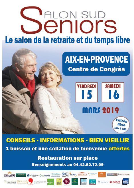 Salon des Seniors - Aix-en-Provence 15 et 16 Mars