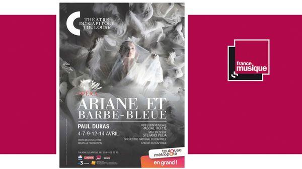 """""""Ariane et Barbe Bleue"""" du 4 avril au 14 avril au Théâtre du Capitole de Toulouse"""
