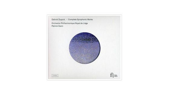 Gabriel Dupont : Intégrale des oeuvres symphoniques FUGA LIBERA