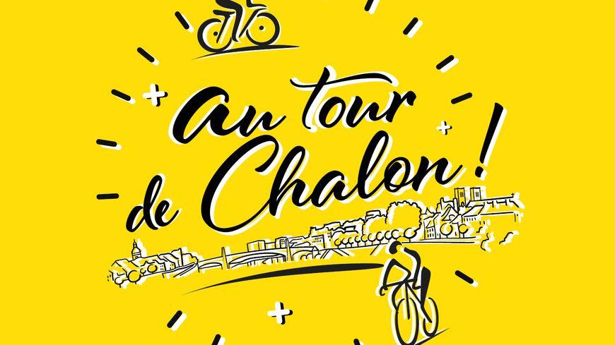 """""""Au tour de Chalon"""" c'est 100 jours de festivités pour préparer l'arrivée du Tour de France."""